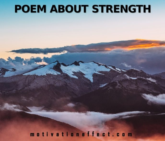 Inspirational Poems Poems About Strength Motivation Effect